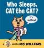 Willems, Mo, Who Sleeps, Cat the Cat?