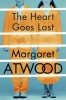 Atwood, Margaret Eleanor, The Heart Goes Last