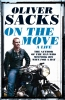 Oliver Sacks, On the Move