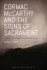 Potts, Matthew L., Cormac Mccarthy and the Signs of Sacrament