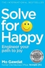 Gawdat Mo, Solve for Happy