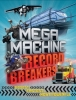 Rooney, Anne, Mega Machine Record Breakers