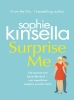 <b>Kinsella Sophie</b>,Surprise Me