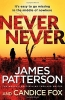 J. Patterson, Never Never