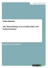 Maschack, Stefan, Die Entwicklung von Lerntheorien: Der Behaviorismus