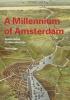 <b>Fred Feddes</b>,A millenium of Amsterdam