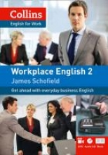 Schofield, James Collins Workplace English 2