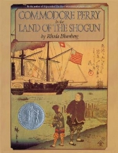 Blumberg, Rhoda Commodore Perry in the Land of the Shogun