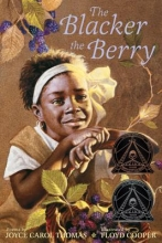 Thomas, Joyce Carol The Blacker the Berry