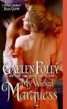 Foley, Gaelen My Wicked Marquess