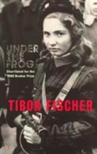 Fischer, Tibor Under the Frog