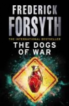 Forsyth, Frederick Dogs Of War