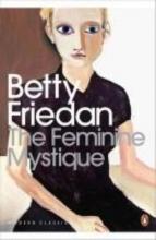 Betty,Friedan Feminine Mystique