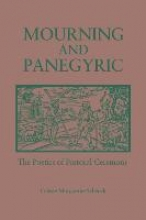 Celeste Schenck Mourning and Panegyric