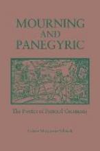 Schenck, Celeste M. Mourning and Panegyric
