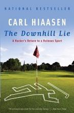 Hiaasen, Carl The Downhill Lie