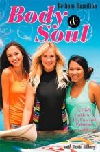 Hamilton, Bethany Body & Soul