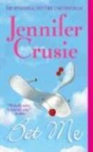 Crusie, Jennifer Bet Me