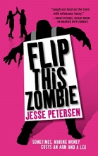 Petersen, Jesse Flip This Zombie