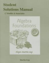 Elayn Martin-Gay Student Solutions Manual for Algebra Foundations
