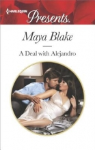 Blake, Maya A Deal With Alejandro