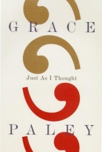 Paley, Grace Just as I Thought