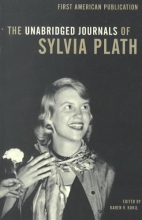 Plath, Sylvia The Unabridged Journals of Sylvia Plath 1950-1962
