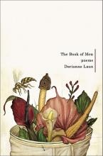 Dorianne (North Carolina State University) Laux The Book of Men
