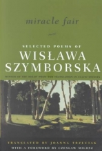 Szymborska, Wislawa Miracle Fair - Selected Poems of Wislawa Szymborska