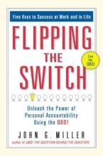 John G. Miller Flipping the Switch