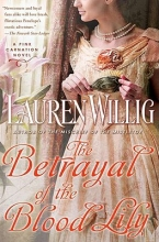 Willig, Lauren The Betrayal of the Blood Lily