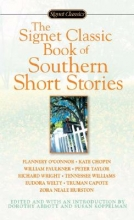 The Signet Classic Book of Southern Short Stories