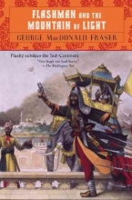 Fraser, George MacDonald Flashman and the Mountain of Light