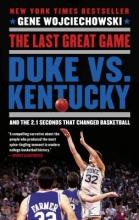 Wojciechowski, Gene The Last Great Game