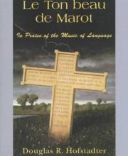 Hofstadter, Douglas R. Le Ton Beau De Marot