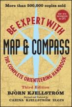 Kjellstrom, Bjorn Be Expert with Map & Compass