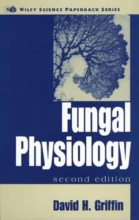 David H. Griffin Fungal Physiology
