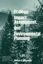 Walter E. Westman Ecology, Impact Assessment, and Environmental Planning