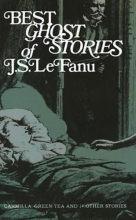 Lefanu, J. Sheridan Best Ghost Stories of J. S. Lefanu