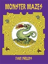 Dave Phillips Monster Mazes