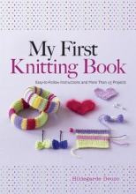 Hildegarde Deuzo My First Knitting Book