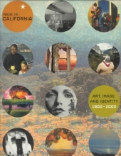Barron, S Made in California - Art, Image & Identity 1900 - 2000