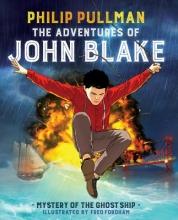 Pullman, Philip The Adventures of John Blake 1