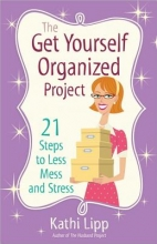 Lipp, Kathi The Get Yourself Organized Project