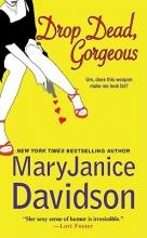 Davidson, MaryJanice Drop Dead Gorgeous!