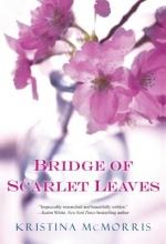 McMorris, Kristina Bridge of Scarlet Leaves