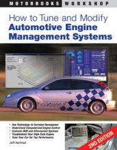 Jeff Hartman How to Tune and Modify Automotive Engine Management Systems