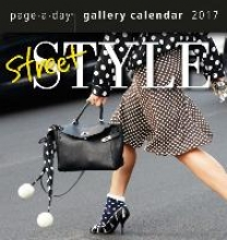 Street Style Gallery 2017 Calendar