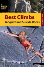 Gaines, Bob Best Climbs Tahquitz and Suicide Rocks
