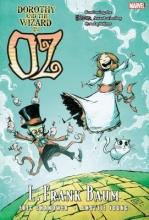 Shanower, Eric Oz: Dorothy & The Wizard of Oz